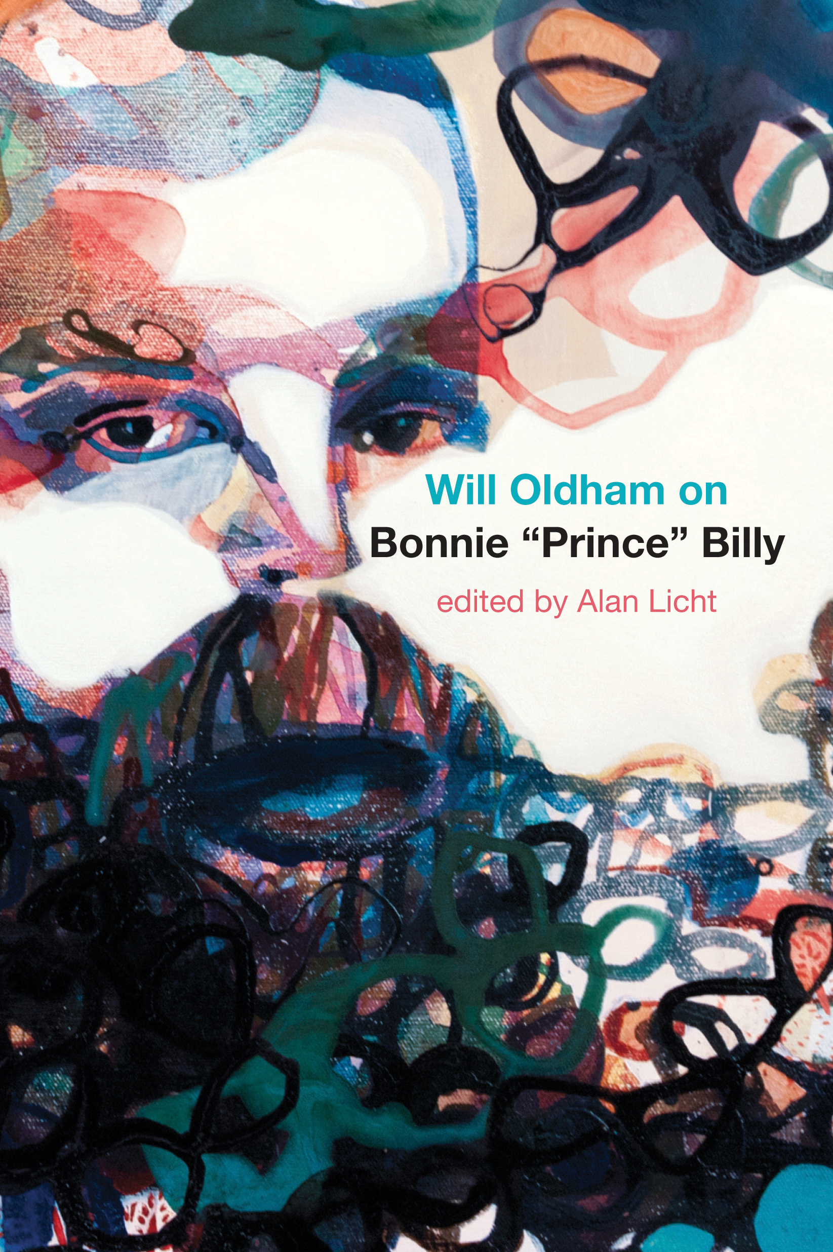 "Review: WILL OLDHAM ON BONNIE ""PRINCE"" BILLY by Alan Licht"