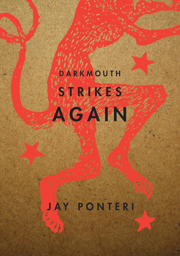 Review: DARKMOUTH STRIKES AGAIN by Jay Ponteri