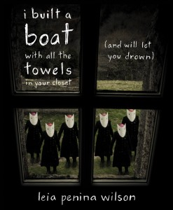 Review: i built a boat with all the towels in your closet… by Leia Penina Wilson