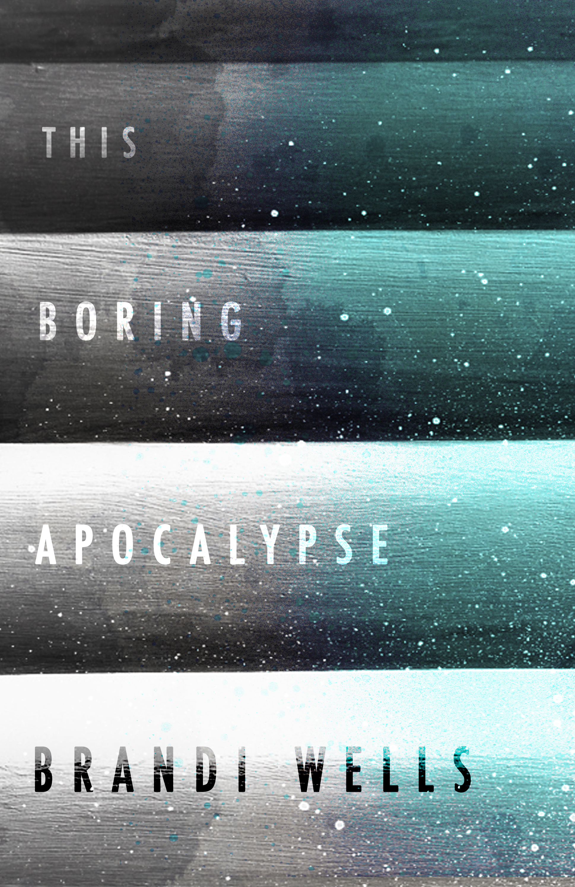 Review: THIS BORING APOCALYPSE by Brandi Wells