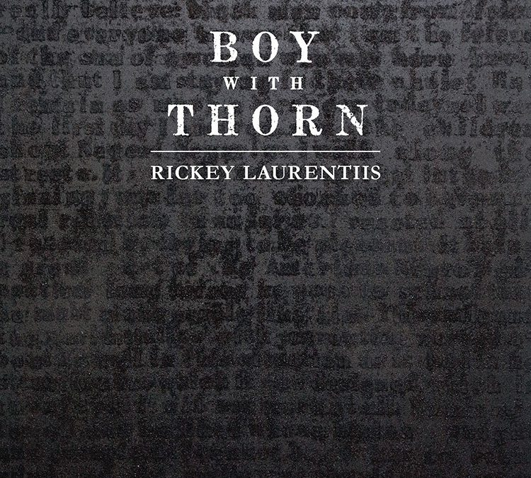 Review: BOY WITH THORN by Rickey Laurentiis