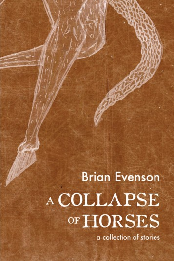 Review: A COLLAPSE OF HORSES by Brian Evenson