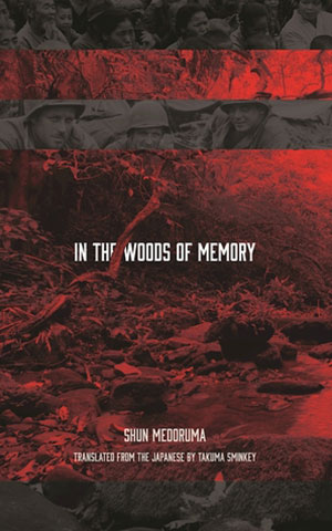 Review: IN THE WOODS OF MEMORY by Shun Medoruma