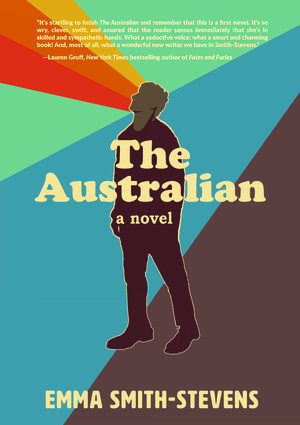 Review: THE AUSTRALIAN by Emma Smith-Stevens